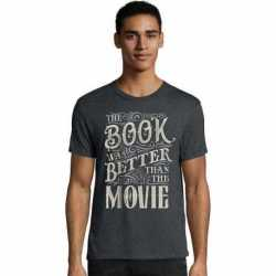 Hanes GT49 Y07534 Men's The Book Was Better Than The Movie Graphic Tee